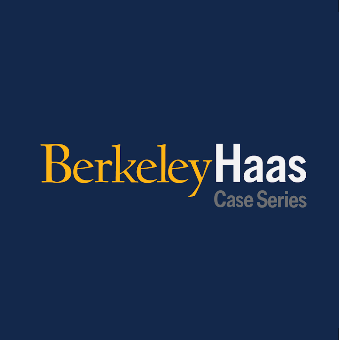 Berkeley Haas Case Series
